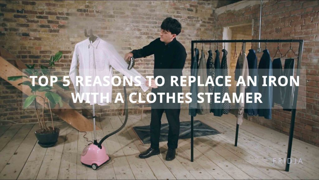 Top 5 Reasons To Replace An Iron with a Clothes Steamer